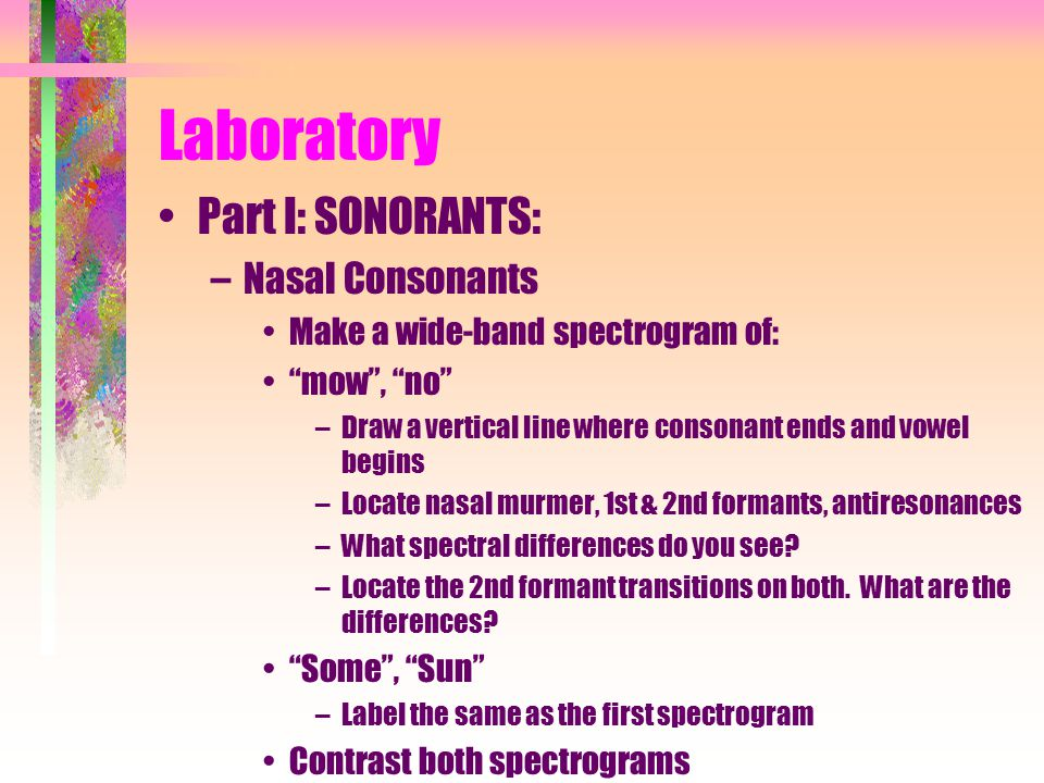 Laboratory Part I: SONORANTS: Nasal Consonants