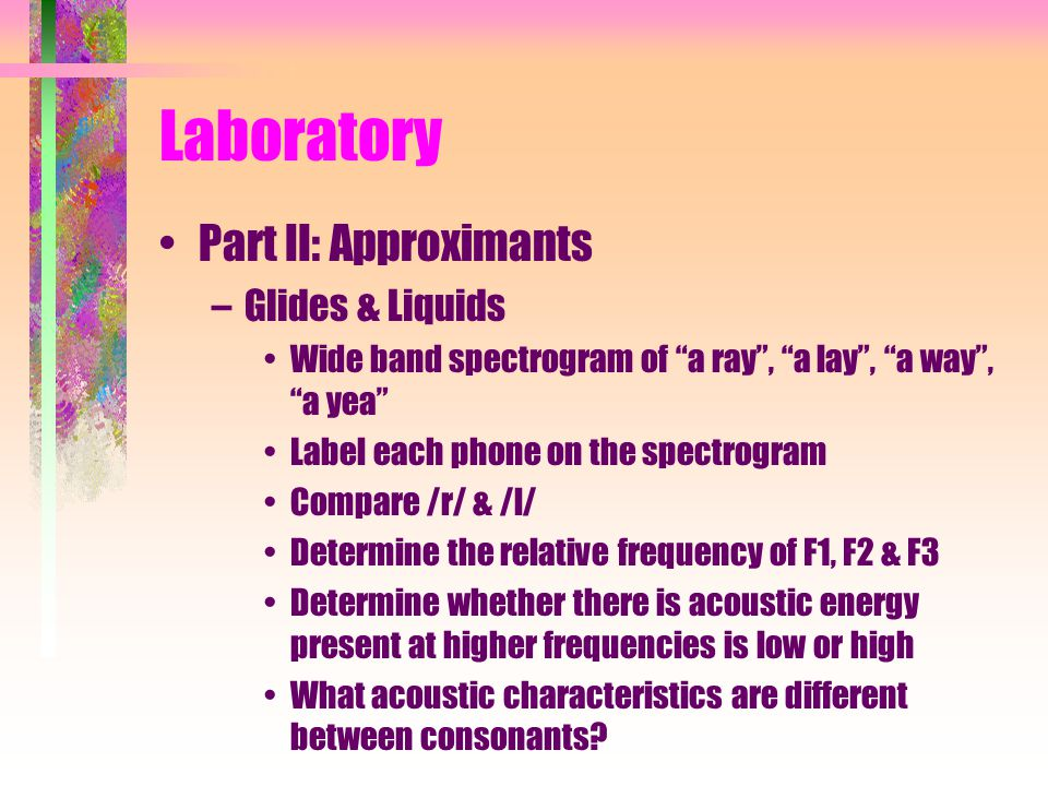 Laboratory Part II: Approximants Glides & Liquids
