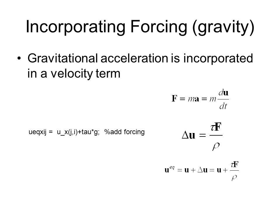 Incorporating Forcing (gravity)