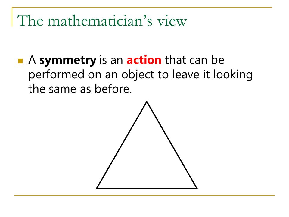 The mathematician's view