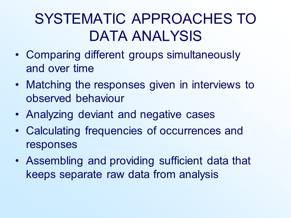 SYSTEMATIC APPROACHES TO DATA ANALYSIS