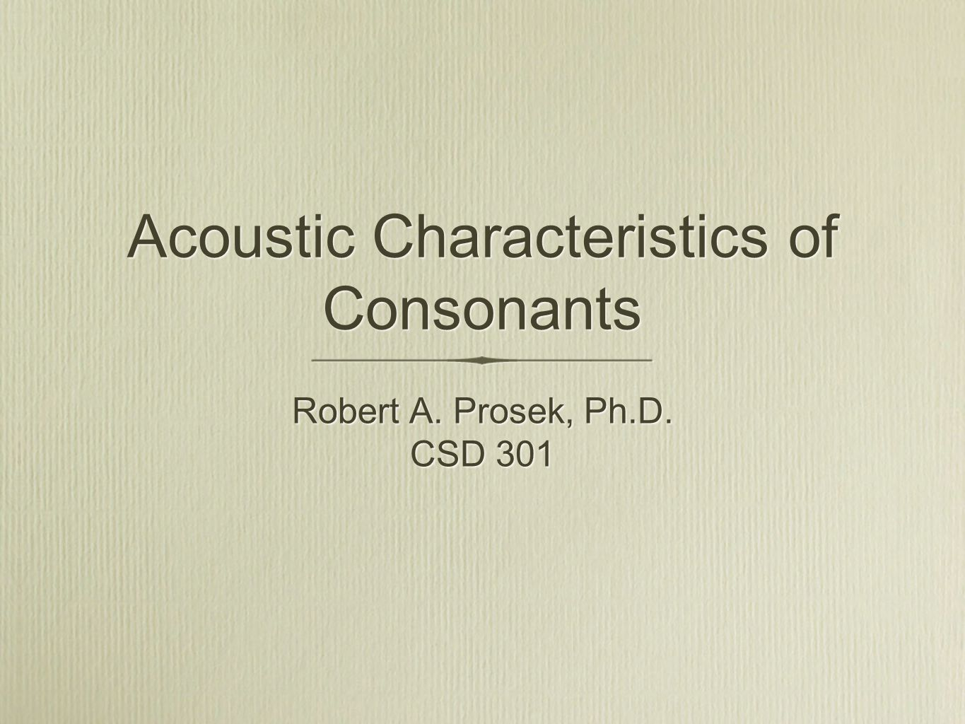 Acoustic Characteristics of Consonants