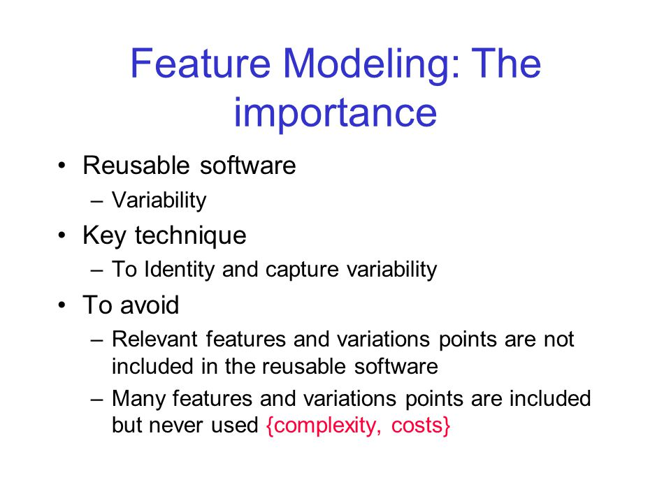 Feature Modeling: The importance
