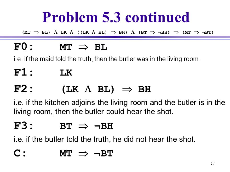 (MT  BL)  LK  ((LK  BL)  BH)  (BT  ¬BH)  (MT  ¬BT)