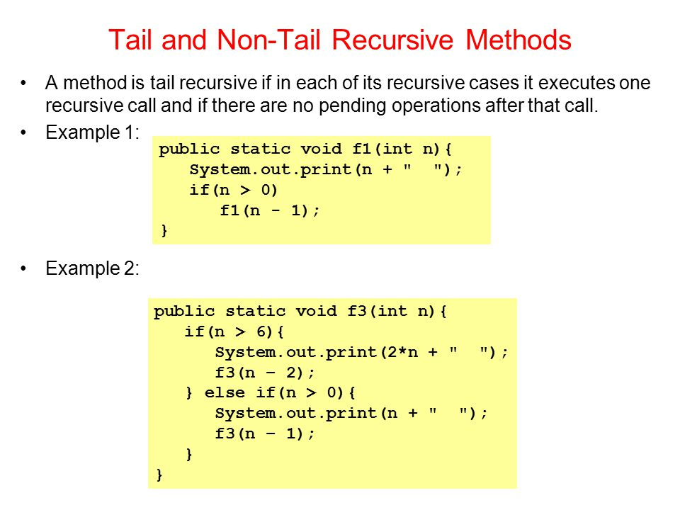 Tail and Non-Tail Recursive Methods