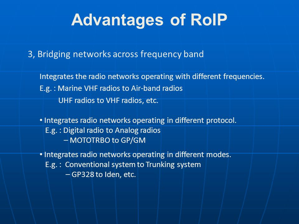 Advantages of RoIP 3, Bridging networks across frequency band