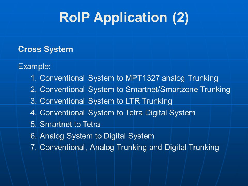 RoIP Application (2) Cross System Example: