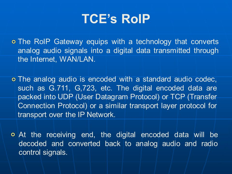 TCE's RoIP