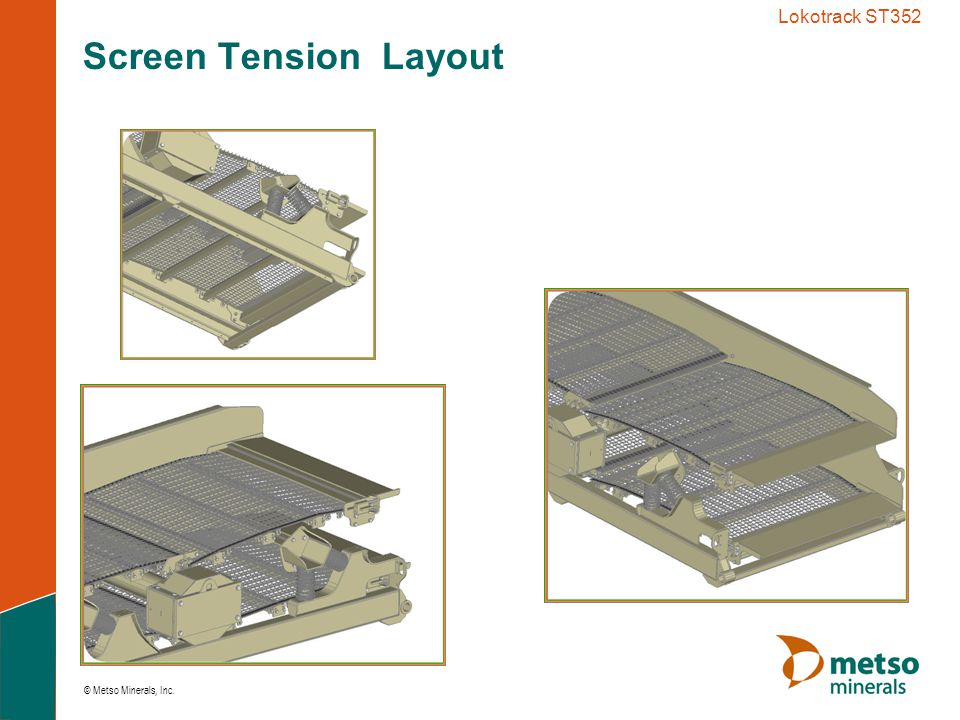 Lokotrack ST352 Screen Tension Layout