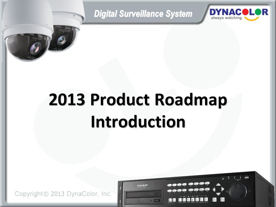 2013 Product Roadmap Introduction
