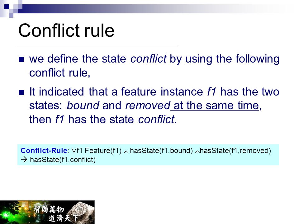 Conflict rule we define the state conflict by using the following conflict rule,