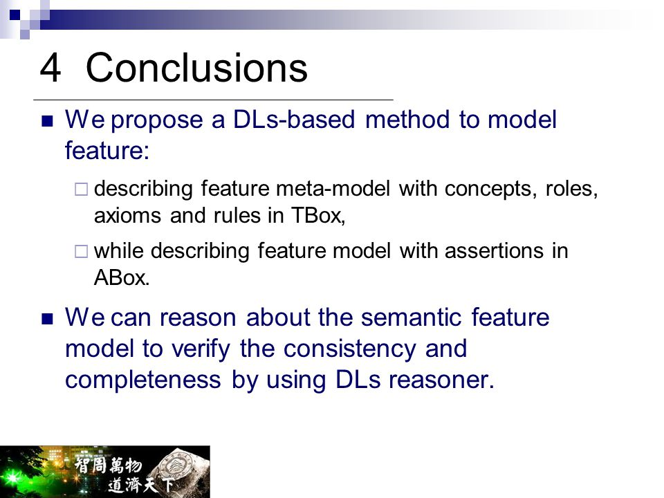 4 Conclusions We propose a DLs-based method to model feature: