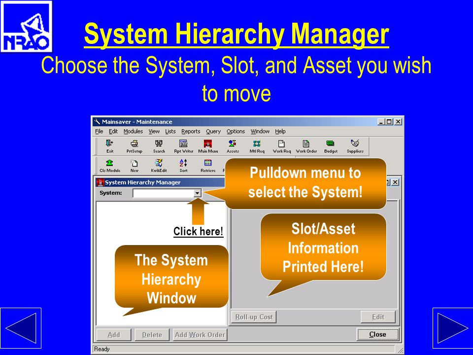 System Hierarchy Manager Choose the System, Slot, and Asset you wish to move