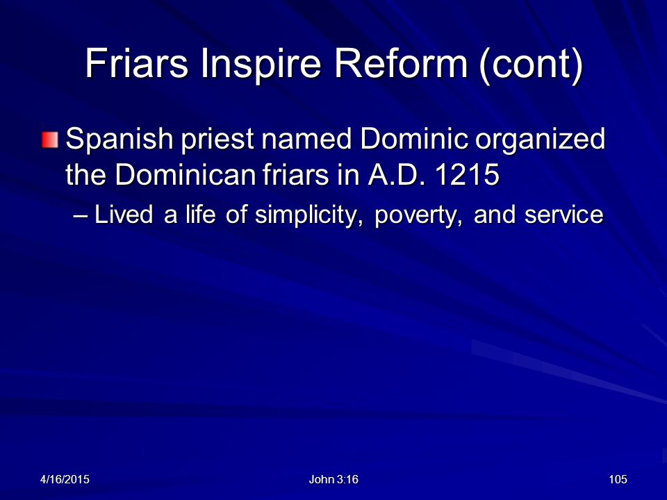 Friars Inspire Reform (cont)