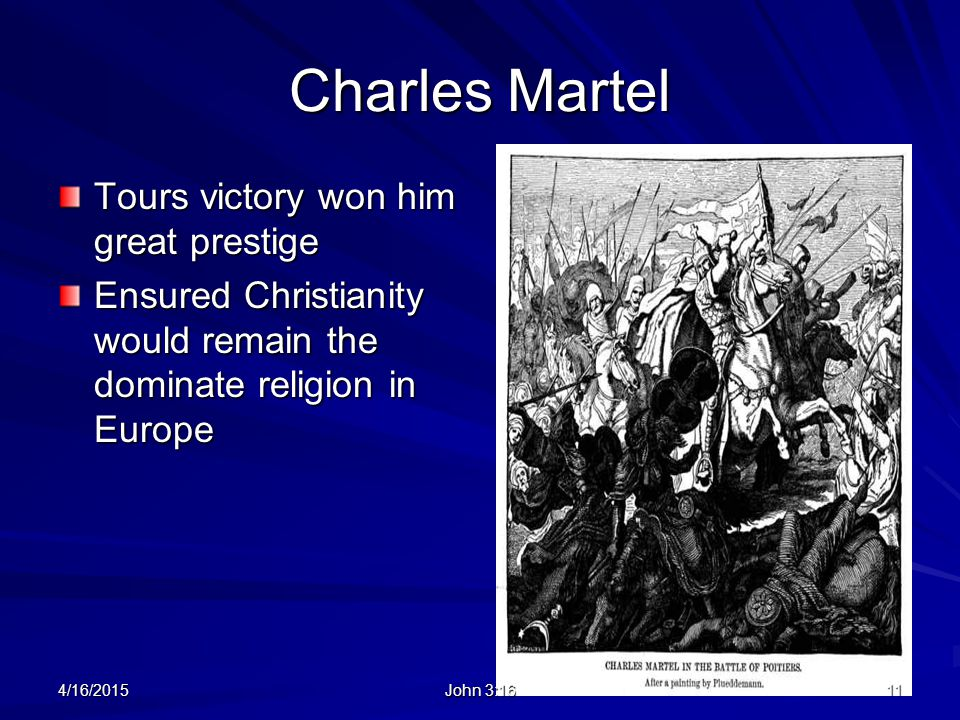 Charles Martel Tours victory won him great prestige