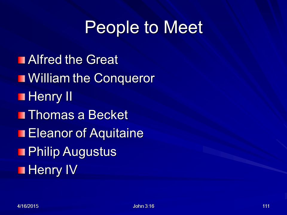 People to Meet Alfred the Great William the Conqueror Henry II
