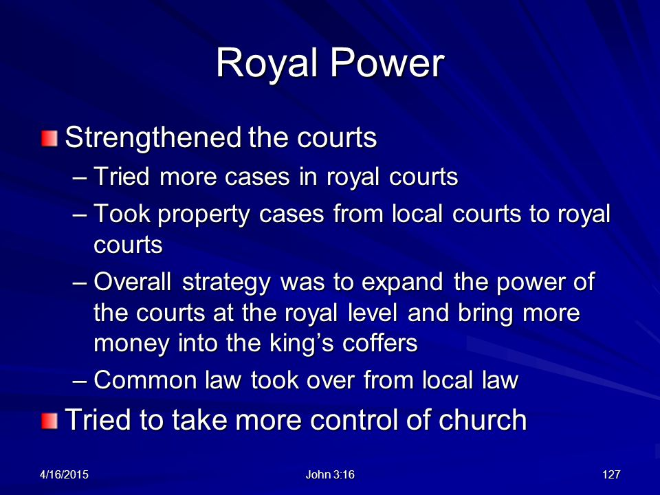 Royal Power Strengthened the courts