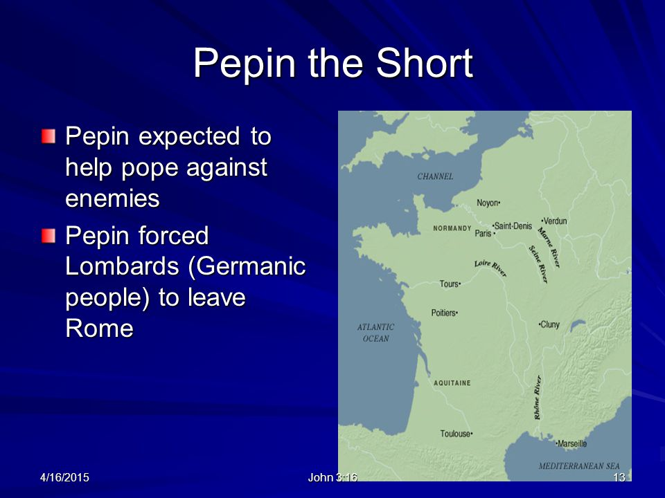 Pepin the Short Pepin expected to help pope against enemies
