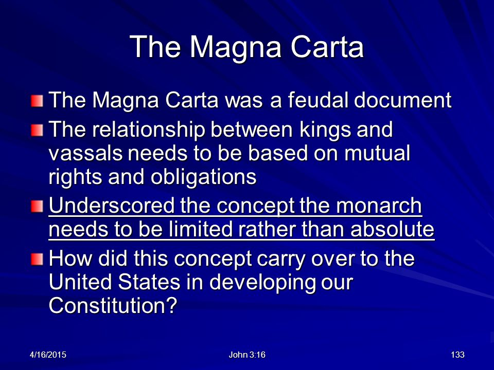 The Magna Carta The Magna Carta was a feudal document