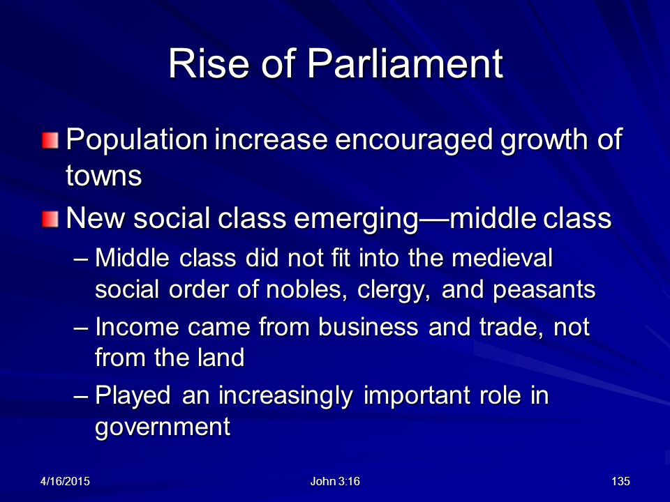 Rise of Parliament Population increase encouraged growth of towns