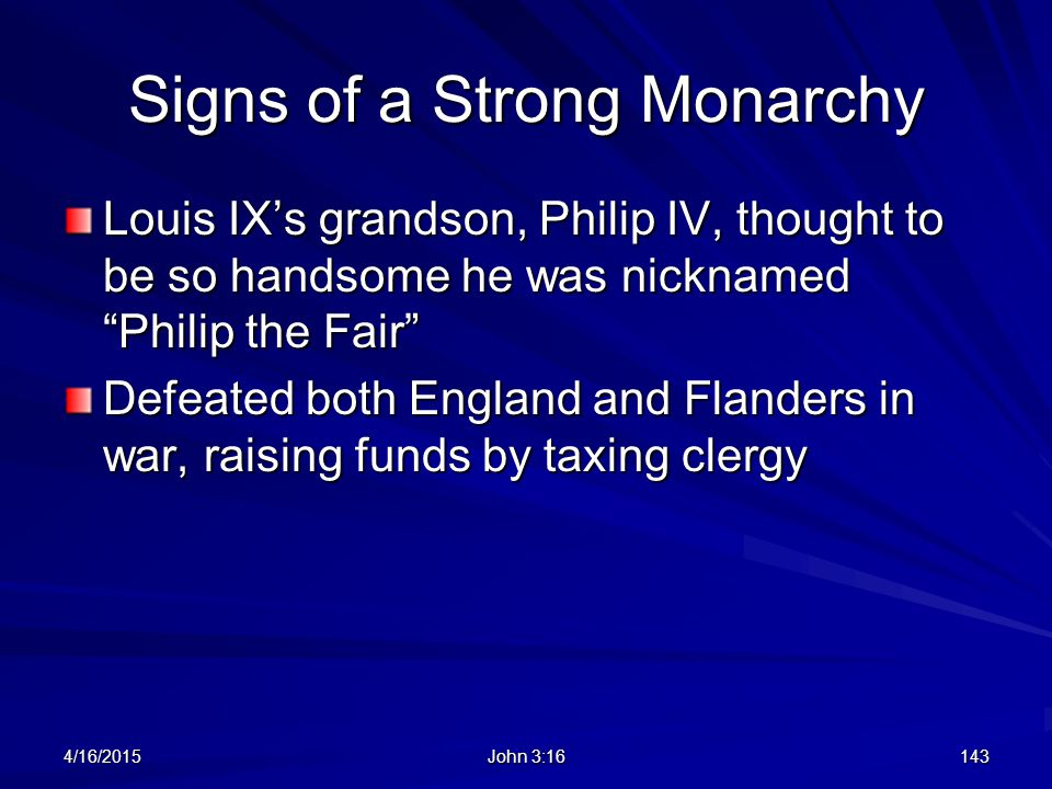 Signs of a Strong Monarchy