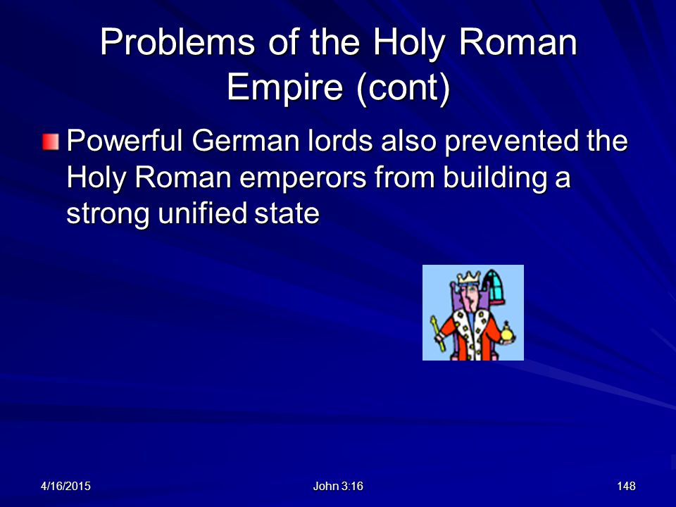 Problems of the Holy Roman Empire (cont)