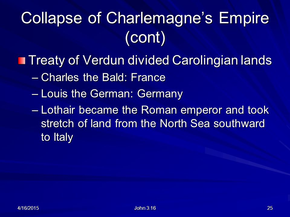 Collapse of Charlemagne's Empire (cont)