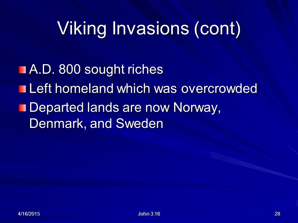 Viking Invasions (cont)
