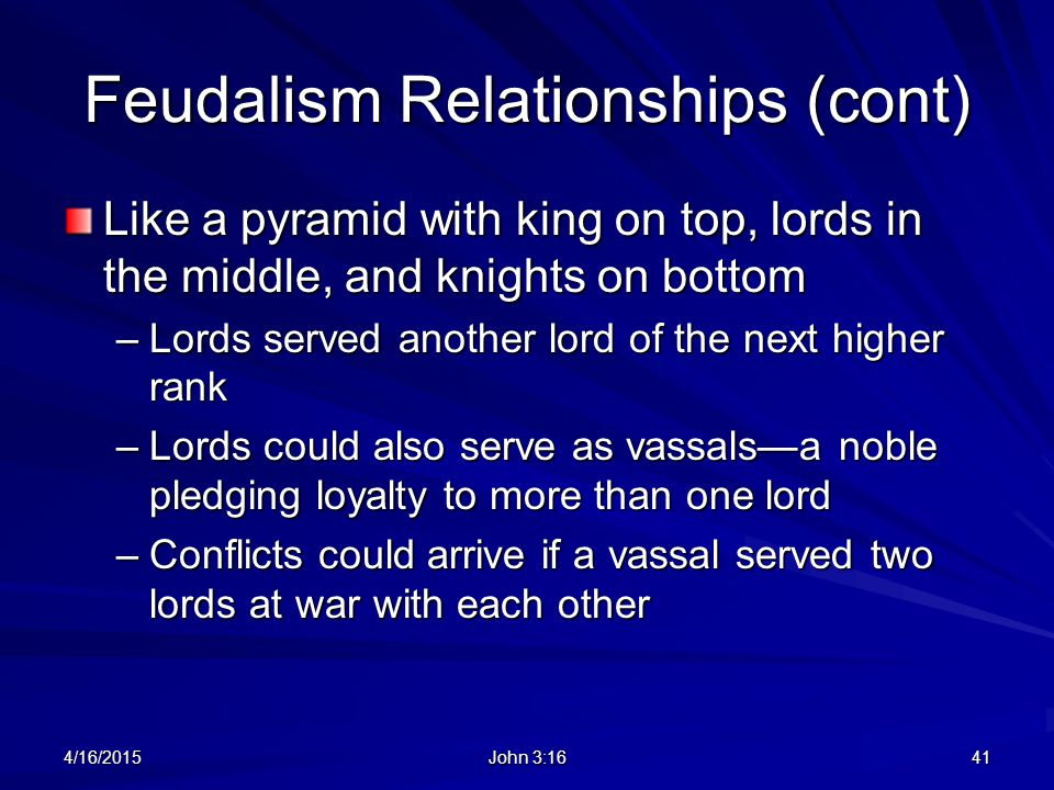 Feudalism Relationships (cont)