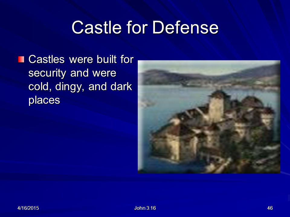 Castle for Defense Castles were built for security and were cold, dingy, and dark places. 4/11/2017.