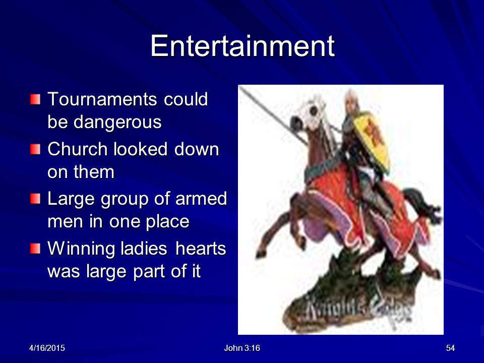 Entertainment Tournaments could be dangerous