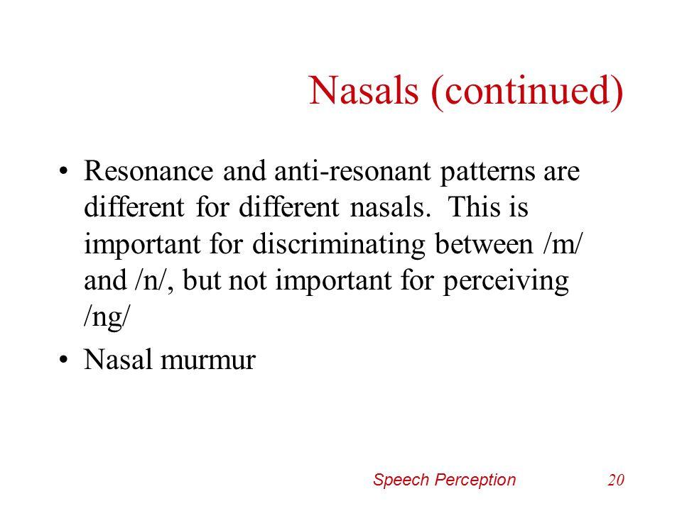 Nasals (continued)