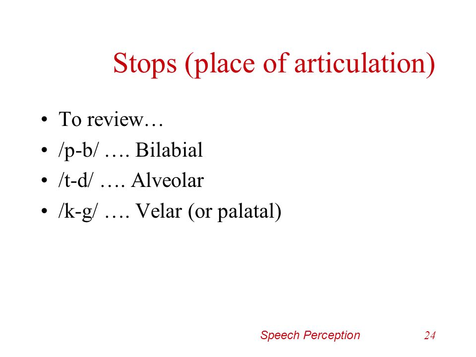 Stops (place of articulation)