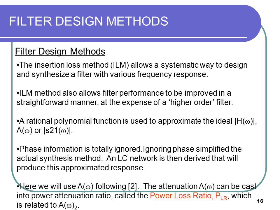 FILTER DESIGN METHODS Filter Design Methods
