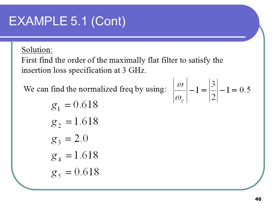 EXAMPLE 5.1 (Cont) Solution: