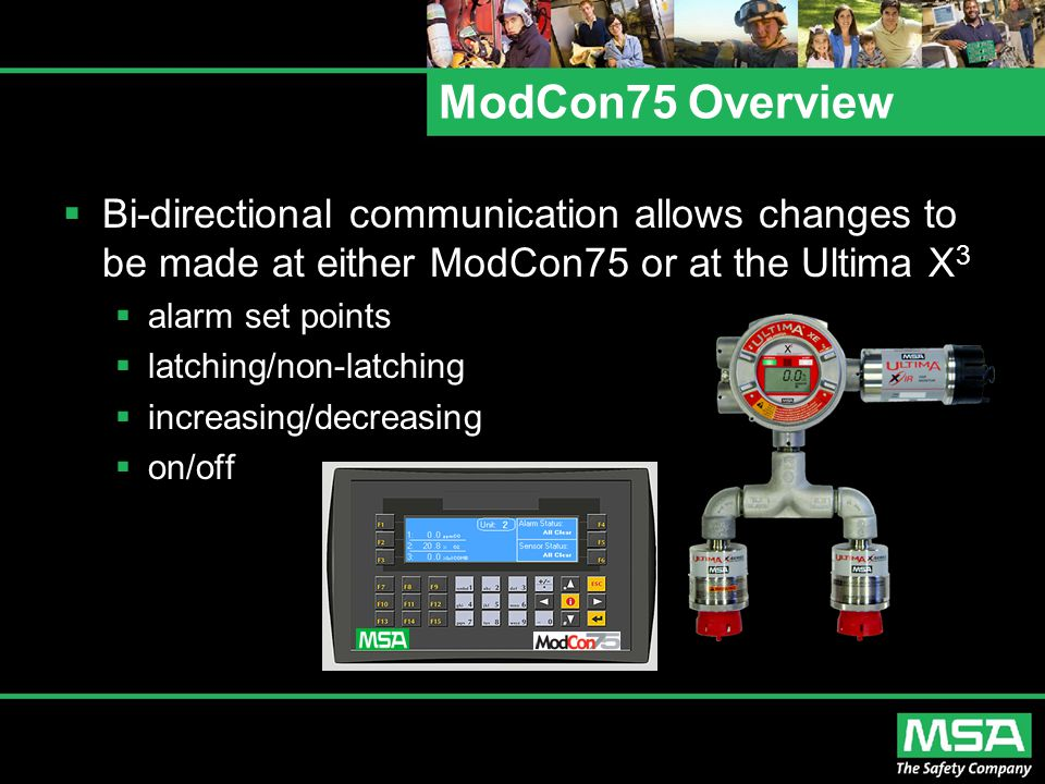 ModCon75 Overview Bi-directional communication allows changes to be made at either ModCon75 or at the Ultima X3.