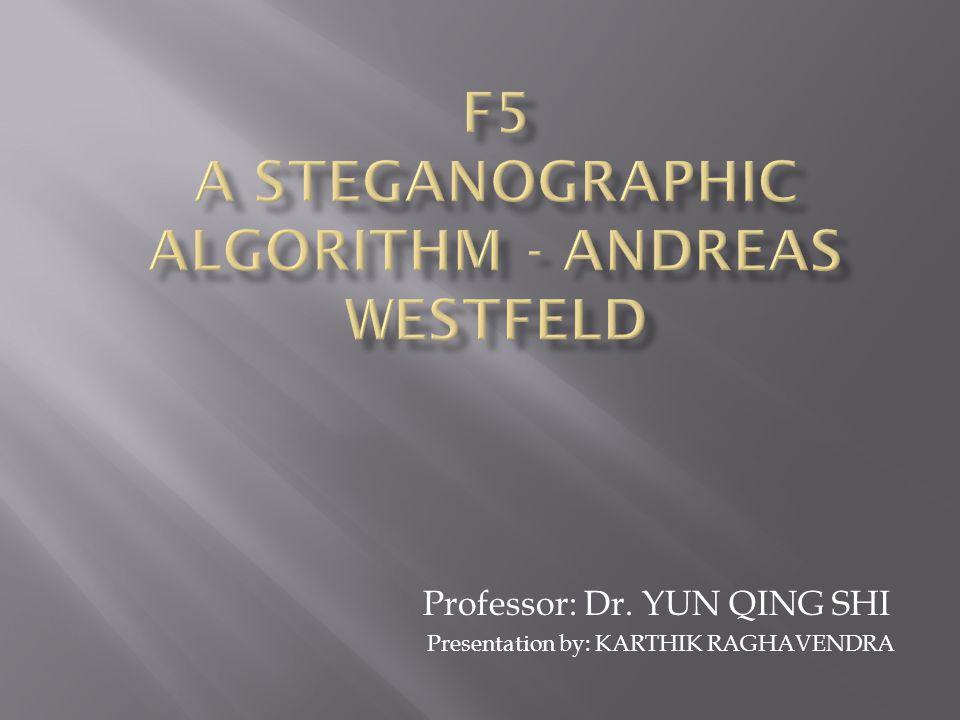 F5 a Steganographic algorithm - andreas westfeld