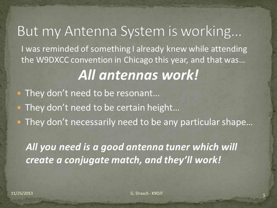 But my Antenna System is working…