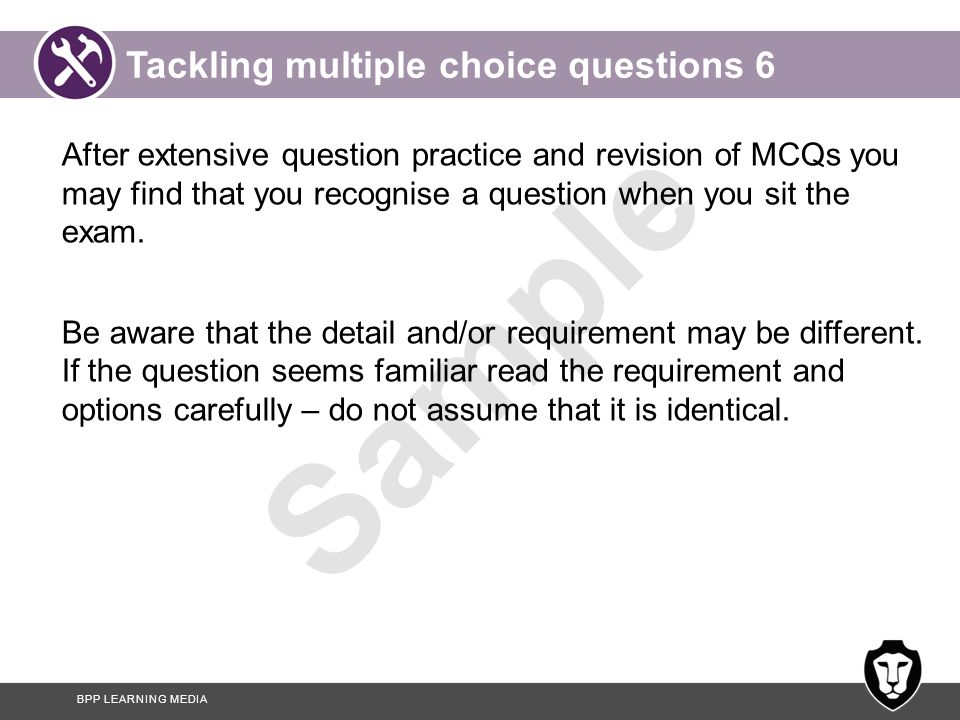 Tackling multiple choice questions 6