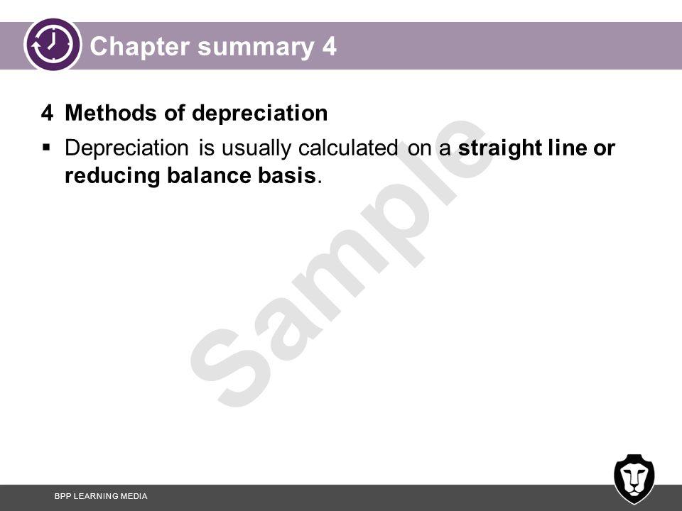 Chapter summary 4 4 Methods of depreciation