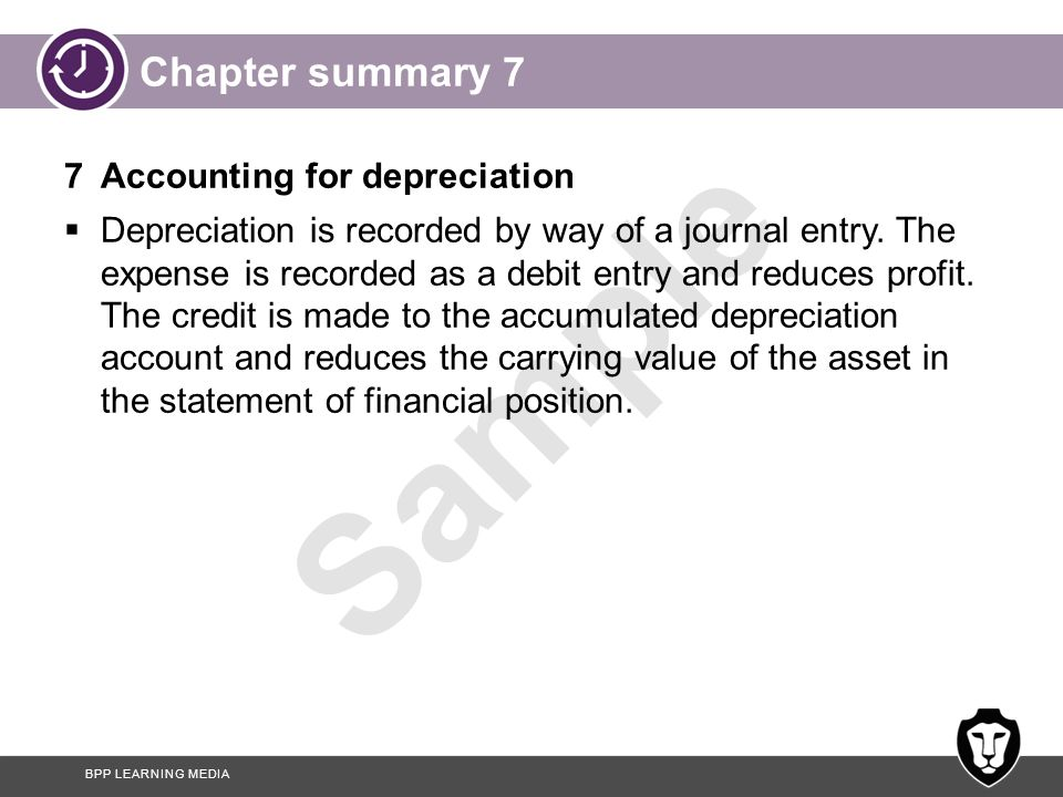 Chapter summary 7 7 Accounting for depreciation