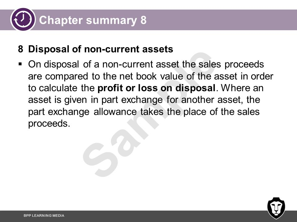 Chapter summary 8 8 Disposal of non-current assets