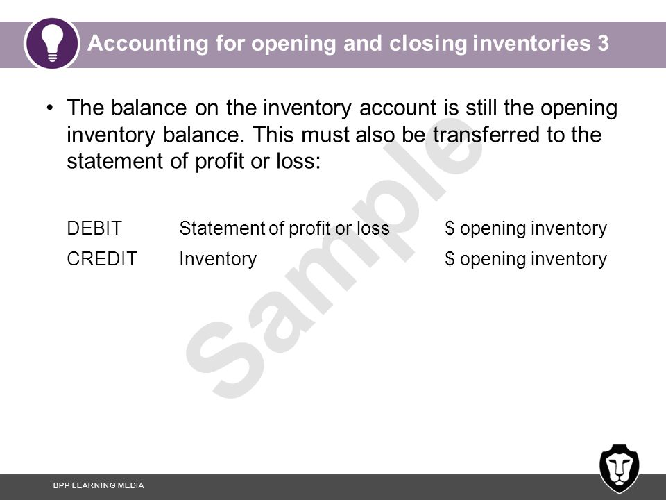 Accounting for opening and closing inventories 3