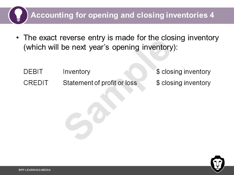 Accounting for opening and closing inventories 4