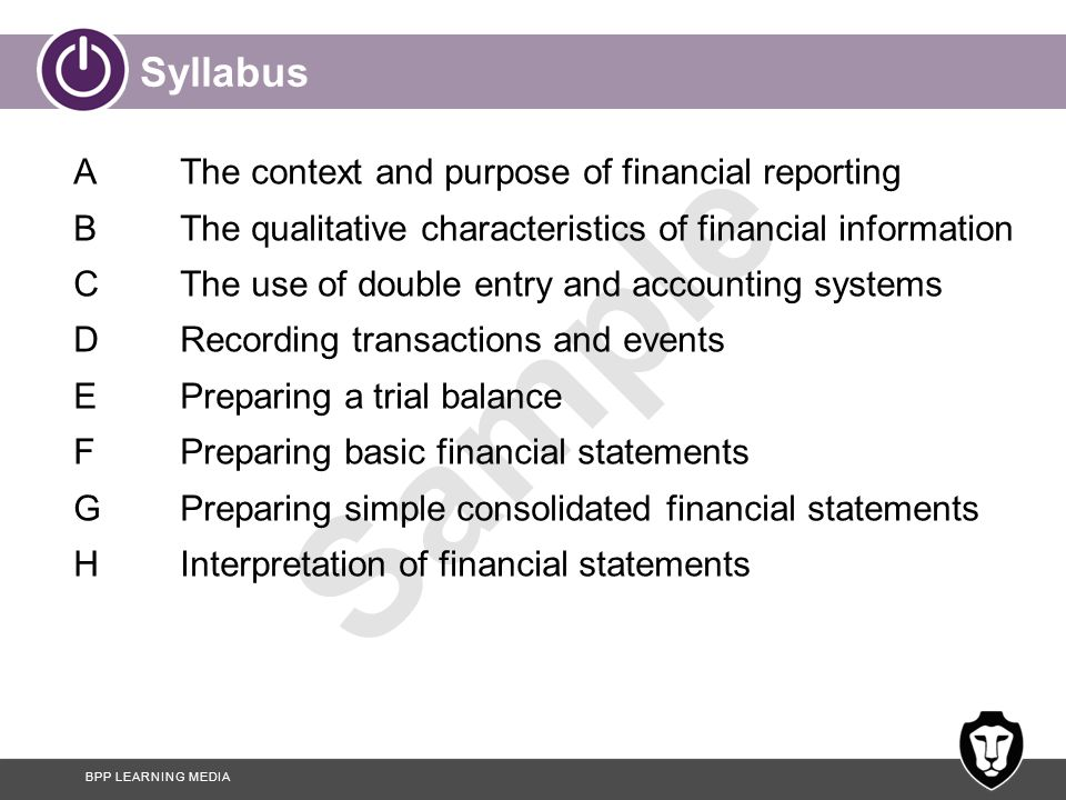Syllabus A The context and purpose of financial reporting