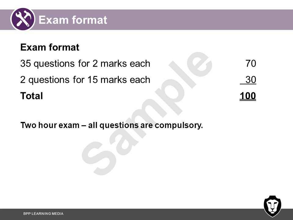 Exam format Exam format 35 questions for 2 marks each 70