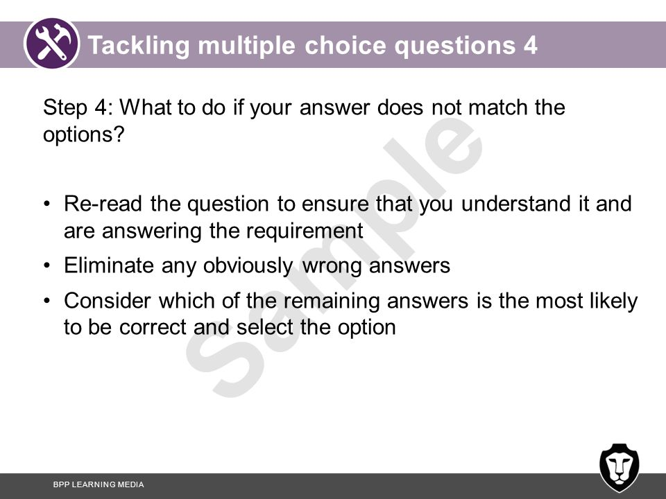 Tackling multiple choice questions 4