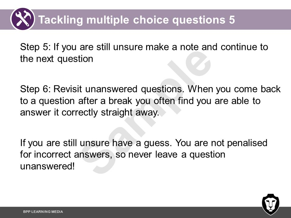 Tackling multiple choice questions 5
