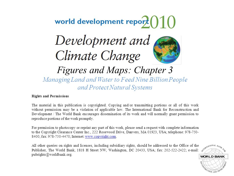 Figures and Maps: Chapter 3 Managing Land and Water to Feed Nine Billion People and Protect Natural Systems