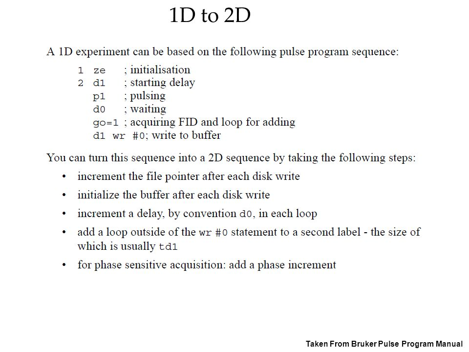1D to 2D Taken From Bruker Pulse Program Manual